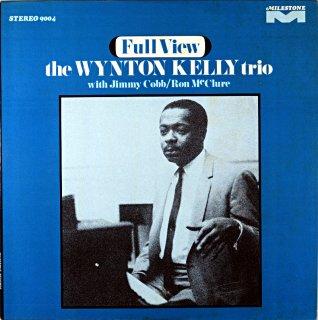 FULL VIEW THE WYNTON KELLY TRIO Us盤