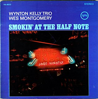 WYNTON KELLY SMOKIN' AT HALF NOTE WES MONTOGOMERY Us盤