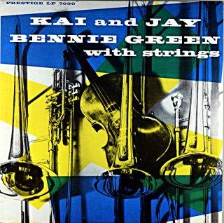 J.J. JOHNSON KAI AND JAY BENNIE GREEN WIHT STRING (OJC盤)