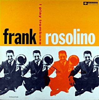 FRANK ROSOLINO I PLAY TROMBONE