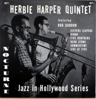HERBIE HARPER QUINTET FEATURING BOB GORDON