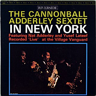 THE CANNONBALL ADDERLEY SEXTET IN NEW YORK (OJC盤)