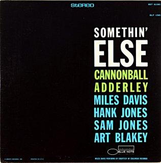CANNONBALL ADDERLEY SOMETHIN' ELSE (Libery盤)