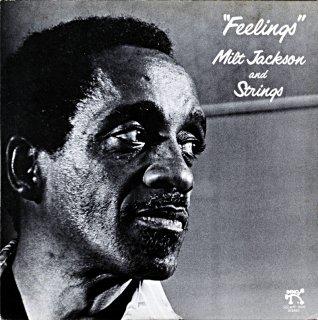 """FEELINGS"""" MILT JACKSON AND STRING"""