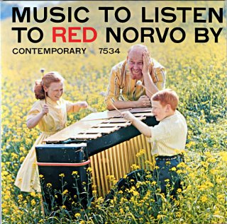MUSIC TO LISTEN TO RED NORVO