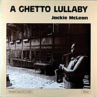 JACKIE McLEAN / A GHETTO LULLABY Swedish盤