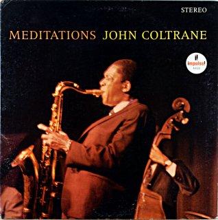 JOHN COLTRANE MEDITATIONS Us盤