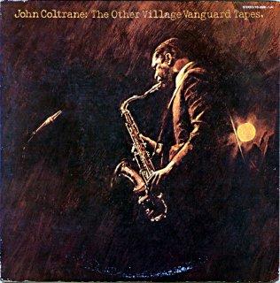 JOHN COLTRANE THE OTHER VILLAGE VANGUARD TAPES 2枚組