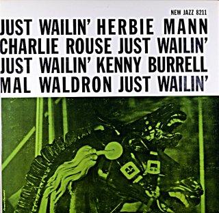 JUST WAILIN' HERBIE MANN CHARLIE ROUSE (WAVE盤)