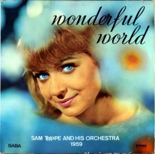 SAM TRIPPEN WONDERFUL WORLD Original盤