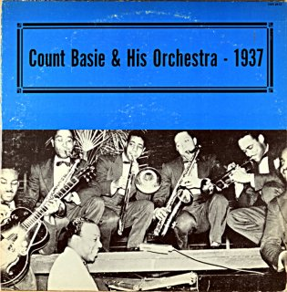COUNT BASIE AND HIS ORCHESTRA 1937