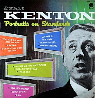STAN KENTON PORTRAITS AN STANDARDS
