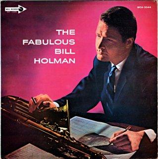 BILL HOLMAN / THE FABULOUS