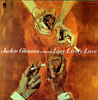 JACKIE GLEASON LAZY LIVELY LOVE