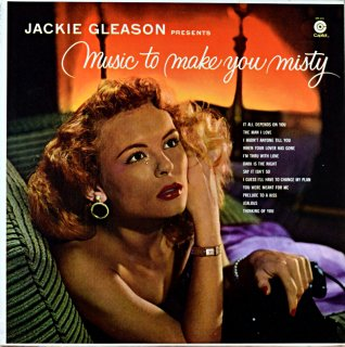 JACKIE GLEASON PRESENTS MUSIC TO MAKE YOU MISTY French盤