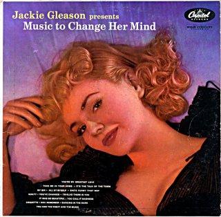 JACKIE GLEASON PRESENTS MUSIC TO CHANGE HER MIDN Us盤
