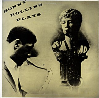 SONNY ROLLINS PLAYS