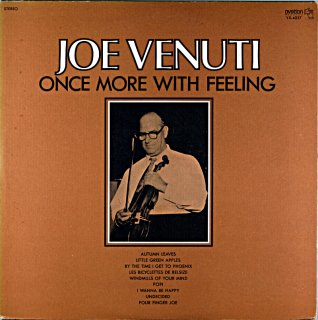 JOE VENUTI ONCE MORE WITH FEELING