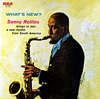 WHAT'S NEW SONNY ROLLINS