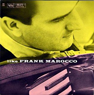 LIKE FRANK MAROCCO