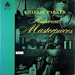 CHARLIE PARKER HISTORICAL MASTERPIECES VOL.3 Uk盤