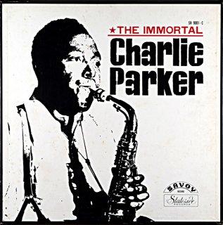 CHARLIE PARKER THE IMMORTAL CHARLIE PARKER