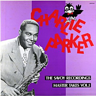 CHARLIE PARKER THE SAVOY RECORDINGS VOL.1