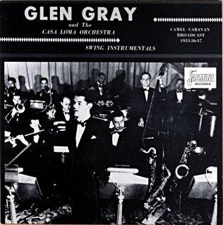 GLEN GRAY AND THE CASA LOMA ORCHESTRA Uk盤