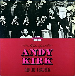 McGHEE SPECIAL / ANDY KIRK AND HIS ORCHESTRA