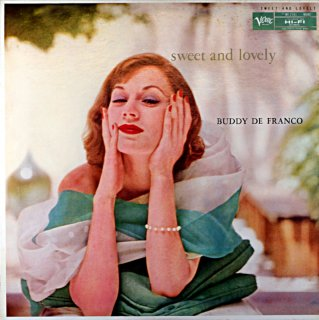 SWEET AND LOVELY THE BUDDY DE FRANCO QUINTET