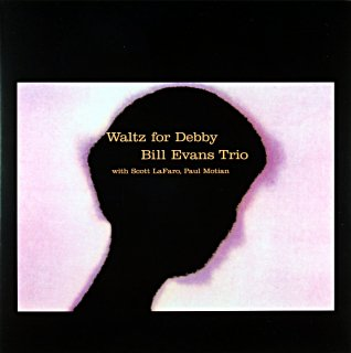 BILL EVANS WALTZ FOR DEBBY (EU盤)