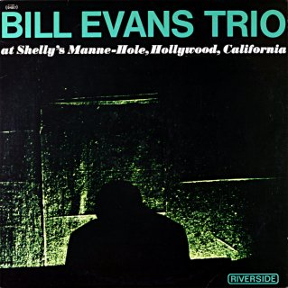BILL EVANS / RECORDED LIVE AT SHEELY'S MANNE HOLE (OJC盤)