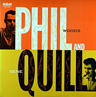 PHIL WOODS PHIL AND QUILL