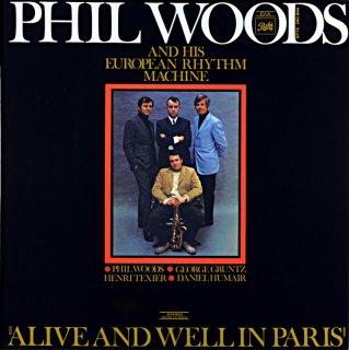 ALIVE AND WELL IN PARIS PHIL WOODS French盤