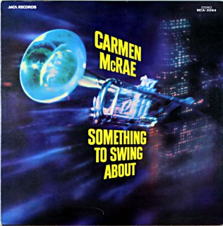 CARMEN McRAE SOMETHING TO SWING ABOUT