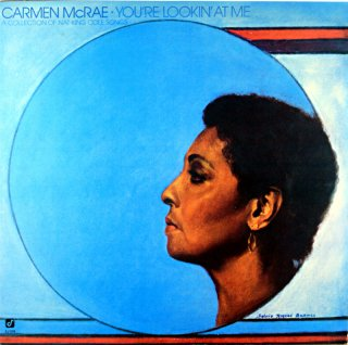 CARMEN McRAE / YOU'RE LOOKIN' AT ME