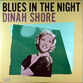 BLUES IN THE NIGHT DINAH SHORE
