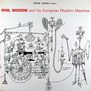 PHIL WOODS EUROPEAN RHYTHM MACHINE PIERRE CARDIN Original盤