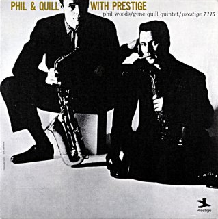 PHIL & QUILL WITH PRESTIGE PHIL WOODS(OJC盤)
