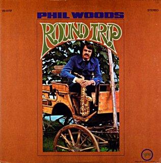 PHIL WOODS ROUND TRIP Us盤