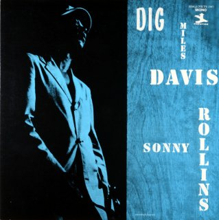 DIG MILES DAVIS FEATURING SONY ROLLINS