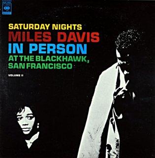 SATUDAY NIGHTS MILES DAVIS IN PERSON