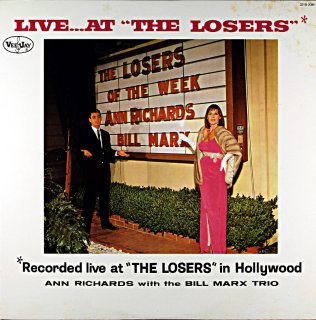 "LIVE... AT ""THE LOSERS"" ANN RICHARDS"
