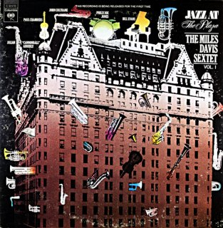 JAZZ AT THE PLAZA VOL.1 / THE MILES DAVIS SEXTET Us盤