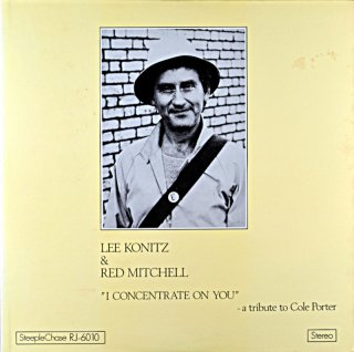 LEE KONITZ & RED MITCHELL I CONCENTRATE ON YOU
