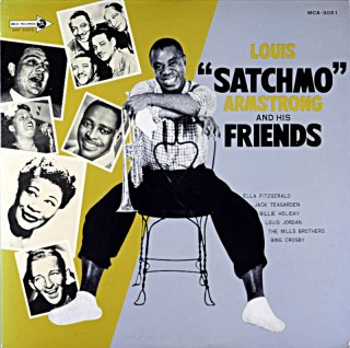 """LOUIS """"SATCHMO"""" ARMSTORONG AND HIS FRIENDS"""