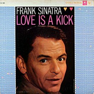 FRANK SINATRA LOVE IS A KICK