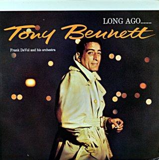 TONY BENNETT LONG AGO....