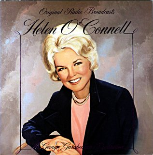 ORIGINAL RADIO BROADCASTS HELEN O'CONNELL Us盤