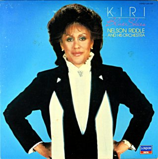 KIRI TE KANAWA KIRI BLUE SKIES NELSON RIDDLE AND HIS ORCHSTRA